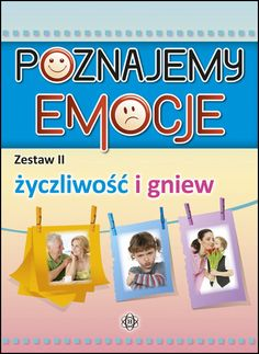 POZNAJEMY EMOCJE – Zestaw II – życzliwość i gniew Education, Children, Speech Language Therapy, Therapy, Literatura, Fotografia, Young Children, Boys, Kids
