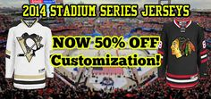 2014 Stadium Series Jerseys - Now 50% Off Customization! Hand-sewn official NHL player jerseys discounted. Pittsburgh Penguins & Chicago Blackhawks. While quantities last!
