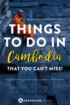 Planning a trip to Cambodia? Here are the best things to do in Cambodia that you can't miss. Watching sunrise by the ruins of Angkor to..