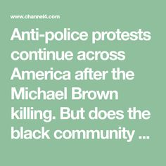 Anti-police protests continue across America after the Michael Brown killing. But does the black community have tough questions to answer too?