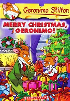 Amazon.com: Merry Christmas, Geronimo! (Geronimo Stilton, No. 12) (9780439559744): Geronimo Stilton: Books