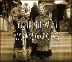 """Piotr Milewski, """"Transsyberyjska"""". Podróż najdłuższą linią kolejową świata, tam gdzie diabeł mówi dobranoc. #PiotrMilewski #Transsyberyjska #Znak #LiteraturaFaktu #reportaz #Rosja #KolejTranssyberyjska #podroz #przygoda #nieznane #wakacje"""