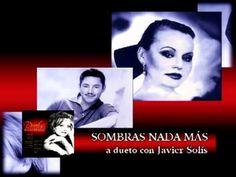 Rocío Dúrcal A Duo Con Javier Solís - Sombras Nada Mas (+lista de reprod...