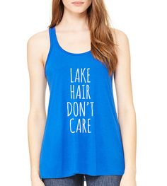 Lake Hair Don't Care Graphic Tank Top Flowy Tank Top by FASHIONY
