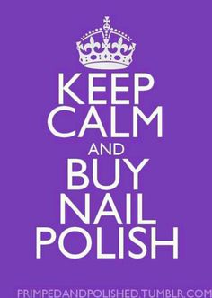 Keep calm - nail polish fixes everything! My motto! So Nails, Nails Polish, How To Do Nails, Cute Nails, Pretty Nails, Hair And Nails, Glam Nails, Gorgeous Nails, Keep Calm Quotes