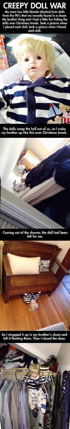 "Creepy doll war… hilarious! I could imagine doing this with my siblings LOL. Reminds me of the Annabelle Doll in ""The Conjuring"", except this is funny - still creepy too, though lol."