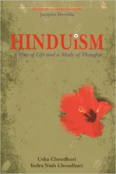 Hinduism: A Way of Life and Mode of Thought. I'm going to buy this later.