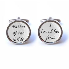 Father of the Bride - I loved her first Cufflinks how these made me weep