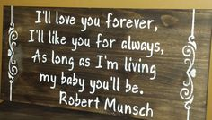 I'LL LOVE YOU Forever Sign/Robert Munsch/Baby by kimburcreations
