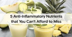 5 Anti-Inflammatory Nutrients That You Can't Afford to Miss