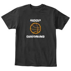 Do you love Basketball? This T-shirt will let everyone know what you're dreaming about.Visit our other stores for more fun T-shirts and Onesies.https://teespring.com/stores/connecticut-coast-kidshttps://teespring.com/stores/student-t-shirts