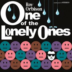 OUT DECEMBER 4th! PRE-ORDER NOW!  ONE OF THE LONELY ONES is the newly discovered, never-before-heard, 1969 Roy Orbison album that has never been released until now!  Recorded primarily between January and August of 1969 this album is an honest account, arguably more so than any other, of Roy O...