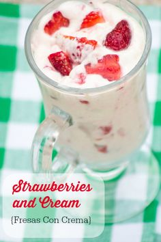 Fresas con Crema (Strawberries  Cream). This lovely, light dessert is perfect for a hot summer night! So easy and refreshing!