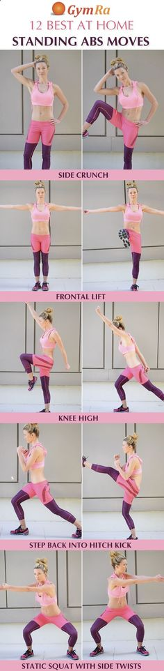12 Best At Home Standing Abs Exercises. Click the above image to see all the moves demonstrated in video and/or GIF format. Try GymRa free for a month. NO CREDIT CARD REQUIRED!http://blog.gymra.com/12-best-at-home-standing-abs-exercises/