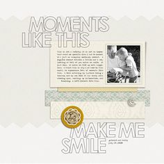 Moments Like This…Make Me Smile by Krista Sahlin | Supplies: Sahlin Studio: Autumn Afternoon (collab with Precocious Papers), This Makes Me Smile: Word Art, Embossed Frames, Everyday (broken button).