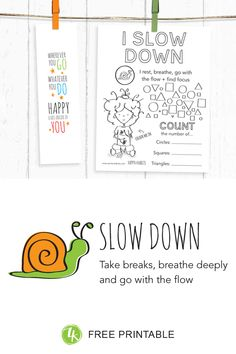 How to introduce kids to the happy habit of Slowing Down Activity Sheets, Help Kids, Slow Down, Kids Learning, Breathe, Free Printables, Flow, Rest, Presents