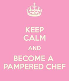 Keep Calm & Become A Pampered Chef. Start your home-based business today and qualify for this month's new consultant offer. Get the details. 1 of 3 options. The choice is yours. Are you considering, or have you already decided? Ask me about $50.00 off your Kit price at: https://www.pamperedchef.com/pws/kariweddle.