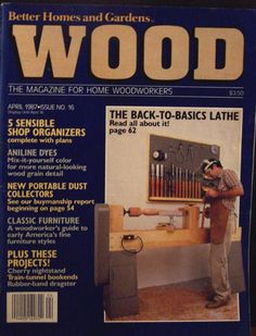 2 Better Homes U0026 Gardens WOOD Magazine .Oct. 1987 #19 And April 1987