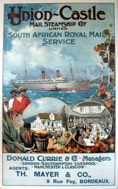Inch Print (other products available) - Poster advertising the Union Castle Mail Steamship Company Limited, South African Royal Mail Service. Donald Currie & Co, Managers. - Image supplied by Mary Evans Prints Online - print made in the UK Vintage Poster, Vintage Travel Posters, Vintage Postcards, Vintage Advertisements, Vintage Ads, Poster Ads, Poster Prints, Retro, Glasgow