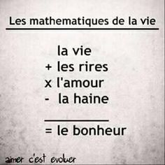 Enfin les maths me parlent. French Frases, French Quotes, Words Quotes, Love Quotes, Inspirational Quotes, Sayings, Positive Attitude, Positive Quotes, Statements