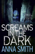 Screams in the Dark By #AnnaSmith - 'Get back to wherever you came from,' a skinny woman spat from the crowd. 'These foreigners are gettin' everythin' handed to them on a plate. But if you're born and bred in Glasgow you just get in the queue behind them.' Steeped in its own problems, Glasgow's mushrooming underclass is simmering with resentment; and one by one, refugees are disappearing. The authorities assume the refugees have vanished into the black economy,