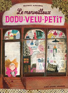 Front cover for 'Le Merveilleux Dodu-Velu-Petit' (The Wonderful Fluffy Little Squishy) by Beatrice Alemagna – published by Albin Michel Jeunesse