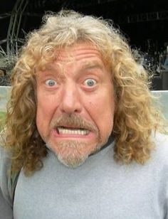 Robert Plant..... I don't know either