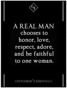 A real man....