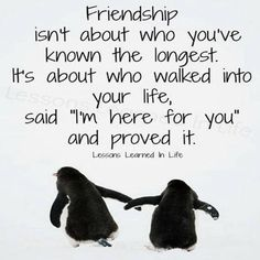It means to me that a true friend is someone that is always there for you no matter what. It means nothing if they have been  your friend(s) for some months or for like 10 years!!!