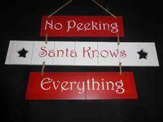 No peeking santa knows everything
