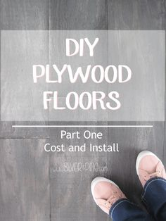 Most of you have seen by now that we have installed plywood floors throughout the whole upstairs of our home, which is approximately 1600 square feet.   I