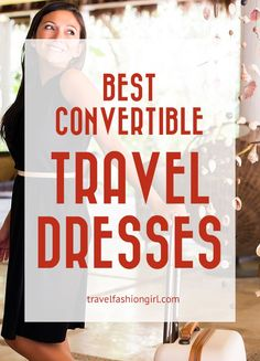 Looking for the best convertible travel dresses? We have several for you to choose from - find the best one to add to your travel wardrobe!