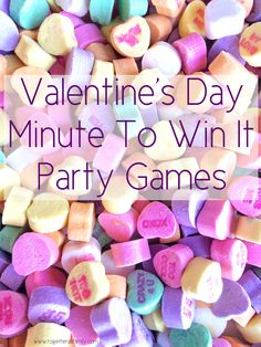 VALENTINE'S DAY MINUTE TO WIN IT GAMES   fun activity for a party, in the classroom, or at home with the family! www.togetherasfamily.com