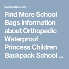 Find More School Bags Information about Orthopedic Waterproof Princess Children Backpack School Bags Sets Mochila Book Bag For Teenagers Kids Boys Girls Laptop Backpack,High Quality backpack laundry bag,China bag patent Suppliers, Cheap backpack sports bag from Jacalintero Store on Aliexpress.com