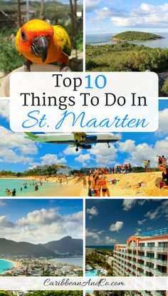 Find out the top 10 things to do in St Maarten a Dutch island in the Caribbean.  #StMaarten #CaribbeanTravel