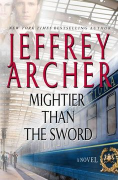 Mightier Than The Sword by Jeffrey Archer ... In the aftermath of an IRA bombing, Harry Clifton uses his new literary station to raise awareness for his POW friend while Giles Barrington works to secure a political career. FInd this book @ your Library http://hpl.iii.com:2088/record=b1214466~S1