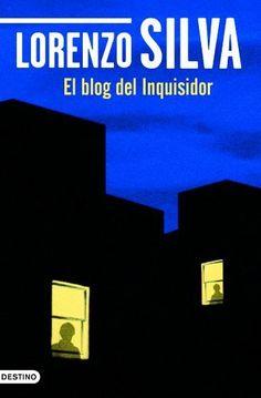 El Blog del inquisidor / Lorenzo Silva