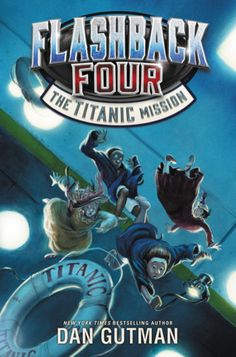 Flashback Four the Titanic Mission