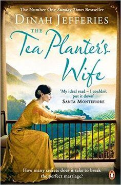The Tea Planter's Wife: Amazon.co.uk: Dinah Jefferies: 9780241969557: Books
