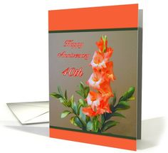 Gladiolus 40th Anniversary Flower Happy Anniversary card