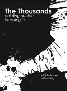 The Thousands - Painting Outside, Breaking In By RJ Rushmore