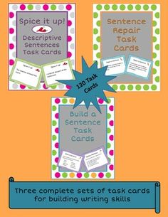 Sentence writing bundle contains a total of 120 task cards and includes : (1) Spice it Up: Task Cards for Creating Better Sentences (2) Sentence Correction Task Cards (3) Sentence Building Task Cards