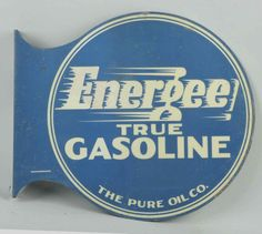 Pure Oil Energee Flange Sign