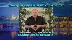 Watch the Bashar Seminar on Livestream! October 15, 2016 Channeling: 10:00 am - 4:00 pm Lunch Break: 12:00 pm - 2:00 pm -   http://www.BasharInEurope.com - World premiere of the film FIRST CONTACT October 14, 2016 - 7:00 pm - 9:30 pm - Lucerna, Velký sál Vodičkova 36, Prague 1 Czech Republic