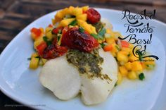tomato basil cod | simple, yummy meal. Fragrant from the fresh basil, and the mango ...