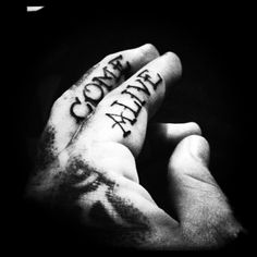 Come. Alive. # tattoo