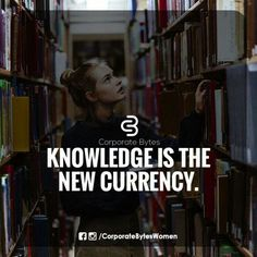 Knowledge is the new currency