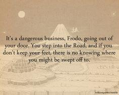 It's a dangerous business
