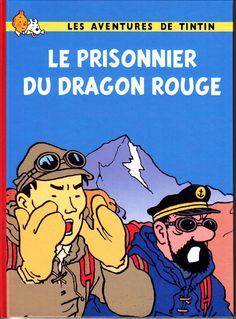 HOMMAGE A HERGE TINTIN LE PRISONNIER DU DRAGON ROUGE COUVERTURE RODIER 50 EX