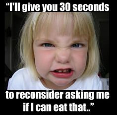 Diabetics, When You Ask Them If They Can Eat What They Are Eating!